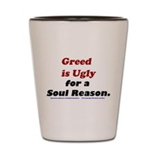 Funny Greed Shot Glass