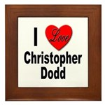 I Love Christopher Dodd Framed Tile