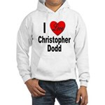 I Love Christopher Dodd (Front) Hooded Sweatshirt