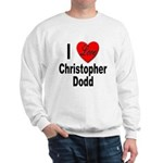 I Love Christopher Dodd (Front) Sweatshirt