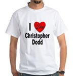 I Love Christopher Dodd (Front) White T-Shirt
