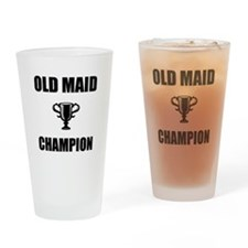 old maid champ Drinking Glass