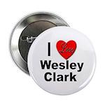 I Love Wesley Clark Button