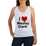 I Love Wesley Clark Women's Tank Top