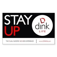 The DINK Commandments Sticker: Stay Up
