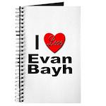 I Love Evan Bayh Journal