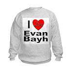 I Love Evan Bayh Kids Sweatshirt