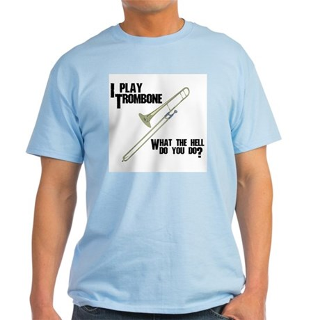 Trombone Attitude Light T-Shirt