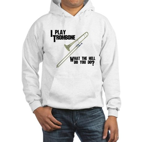 Trombone Attitude Hooded Sweatshirt