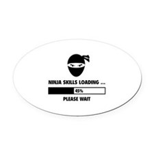 Ninja Skills Loading Oval Car Magnet
