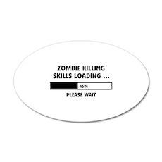 Zombie Killing Skills Loading 38.5 x 24.5 Oval Wal