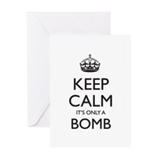 Keep Calm, It's only a Bomb Greeting Card