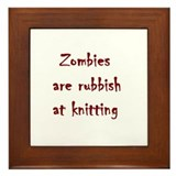 zombies are rubbish at knitting Framed Tile