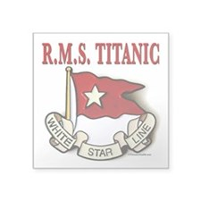 "White Star Line: RMS Titanic Square Sticker 3"" x 3"