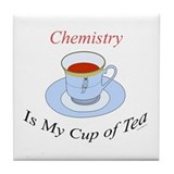 Chemistry is my cup of tea Tile Coaster