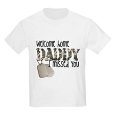 Cute Welcome home daddy T-Shirt