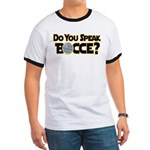 Do You Speak Bocce? Ringer T