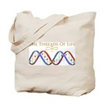Threads Of Life Tote Bag