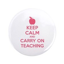 "Keep calm and carry on teaching 3.5"" Button"
