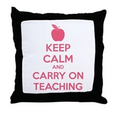 Keep calm and carry on teaching Throw Pillow