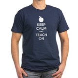 Keep calm and teach on T