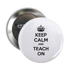 "Keep calm and teach on 2.25"" Button (100 pack)"