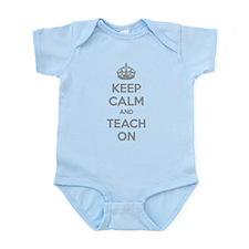 Keep calm and teach on Infant Bodysuit