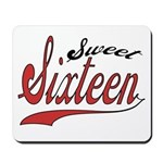 Sweet Sixteen Mousepad