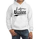 Sweet Sixteen Hooded Sweatshirt