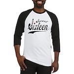 Sweet Sixteen Baseball Jersey