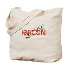 bacon makes me happy Tote Bag