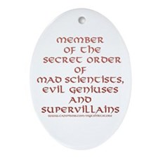 Member of the Secret Order Oval Ornament