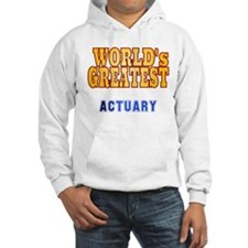 World's Greatest Actuary Hoodie