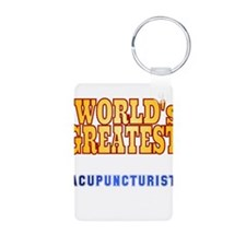 World's Greatest Acupuncturist Keychains