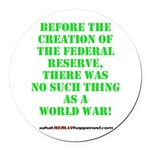 The Federal Reserve and World War Round Car Magnet