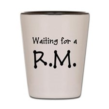 Waiting for a RM - LDS RM - LDS RM - Dots Shot Gla