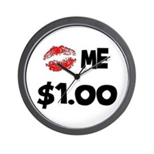 Kiss Me $1! Wall Clock