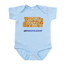 World's Greatest Anthropologist Infant Bodysuit