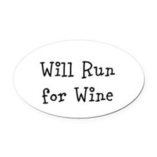 Will Run for Wine TM Oval Car Magnet