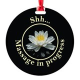 Shh! Massage In Progress with Lotus Flower Ornament