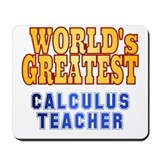 World's Greatest Calculus Teacher Mousepad