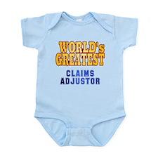 World's Greatest Claims Adjustor Infant Bodysuit