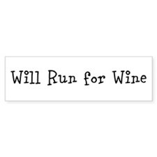 Will Run for Wine TM Bumper Sticker
