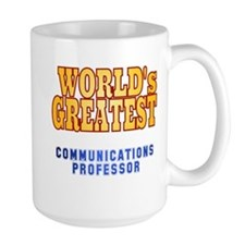 World's Greatest Communications Professor Mug