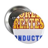 "World's Greatest conductor 2.25"" Button"