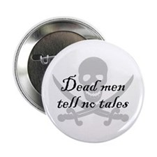 "Dead men tell no tales 2.25"" Button (100 pack)"
