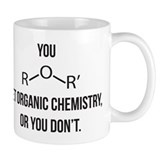 Ether You Get OChem... Small Mug