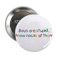 "Boys Are Stupid 2.25"" Button (10 pack)"