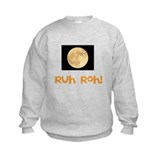 Ruh Roh! Full Moon Sweatshirt