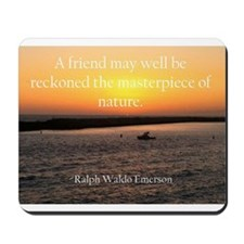A Friend.... Mousepad
